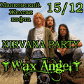 NIRVANA PARTY|WAX ANGEL