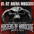 MASTERS OF HARDCORE RUSSIA (The World Club Tour)