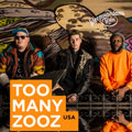 Too Many Zooz (USA)