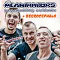 THE MEANTRAITORS + Beerocephalls