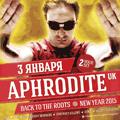 DJ APHRODITE (UK)  NEW YEAR 2015