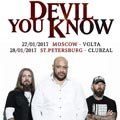DEVIL YOU KNOW (USA)