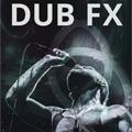 Dub FX (AUS)