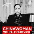 Chinawoman (Michelle Guvervich)