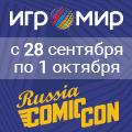ИгроМир / Comic Con Russia 2017: Все лучшее из мира развлечений!