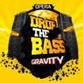 DROP THE BASS Gravity